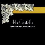 Els Castells uns randers modernistes. (Arenys de Mar, 2007)